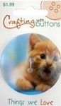 Buttons - Things We Love - Kitten