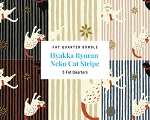 Fat Quarter Bundle - Hyakka Ryoran Neko 3 - Cat Stripe